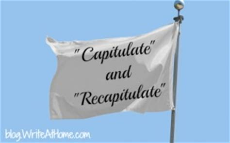 """""""Capitulate"""" and """"Recapitulate"""""""