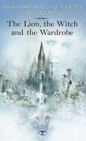 The Lion, the Witch and the Wardrobe, The Chronicles of