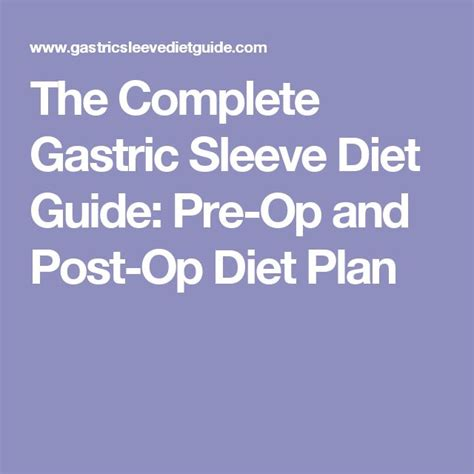 The Complete Gastric Sleeve Diet Guide: Pre-Op and Post-Op