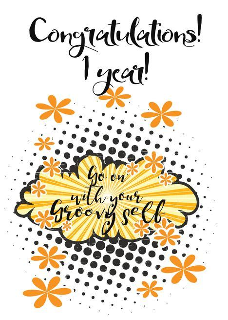 Go with your groovy Self, congratulations 1 year clean card